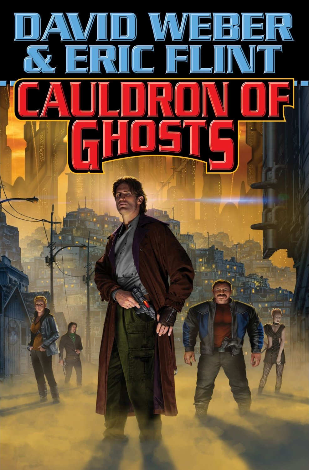 """Cover of """"Cauldron of Ghosts"""" by David Weber and Eric Flint."""