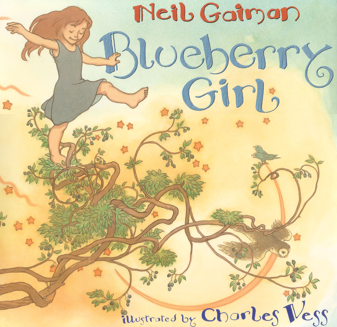 """Blueberry Girl"" by Neil Gaiman, illustrated by Charles Vess."