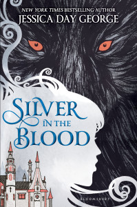 """""""Silver in the Blood"""" by Jessica Day George."""