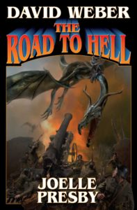"""""""The Road to Hell"""" by David Weber and Joelle Presby."""