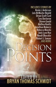 """Decision Points"" edited by Bryan Thomas Schmidt."