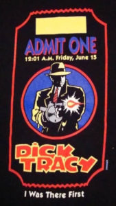 """Dick Tracy"" ticket shirt from the opening night."