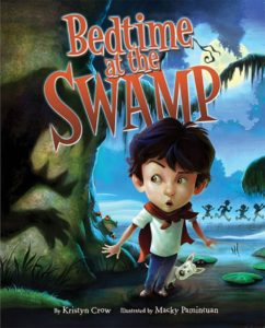 """Bedtime at the Swamp"" by Kristyn Crow."